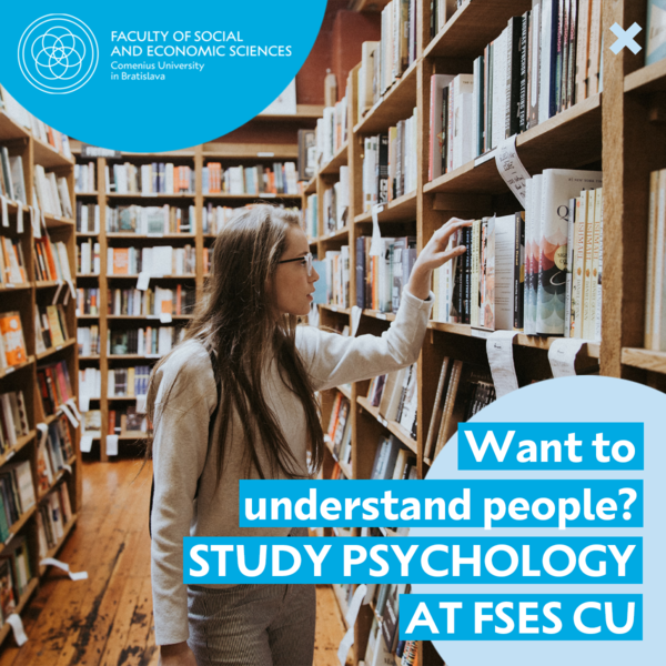 Obrázok zobrazuje mladú ženu v kníhkupectve vyberajúcu si knihu. Text obrázku je v angličtine a znie: Do you want to understand people? Study Psychology at FSES CU.